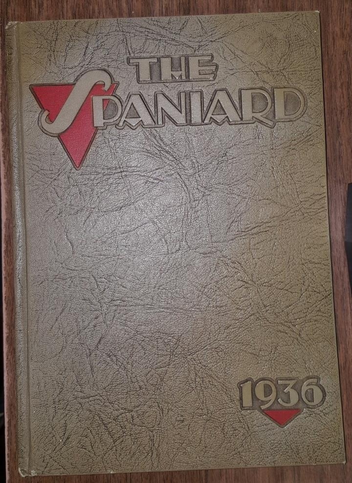 THE SPANIARD 1936 - (Spanish Fork, Utah High School Yearbook)