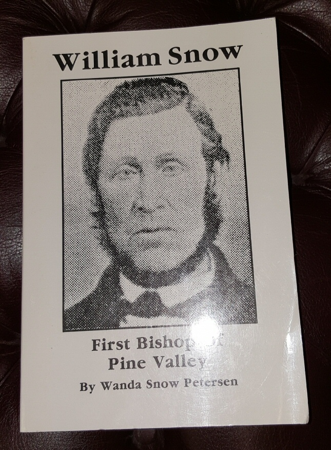 William Snow, first bishop of Pine Valley, a man without guile, Petersen, Wanda Snow
