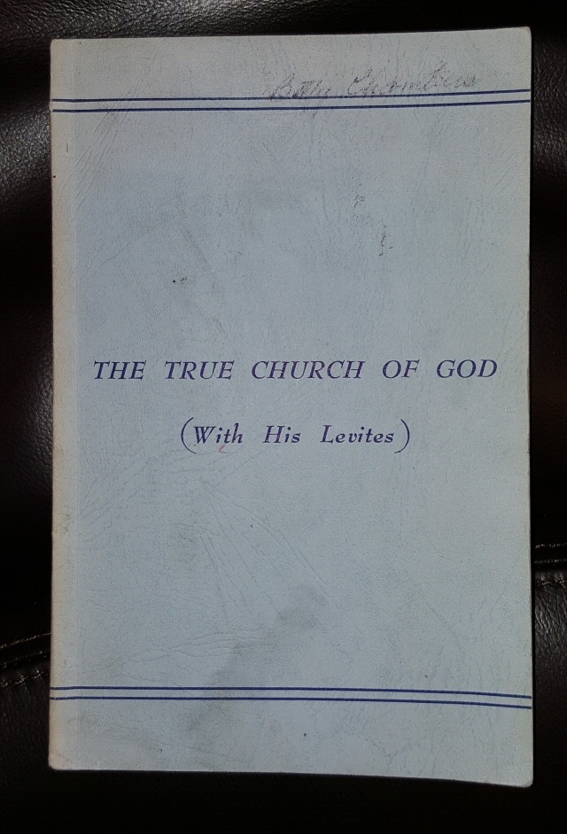 The True Church of God (With His Levites), Glendenning, M.L.