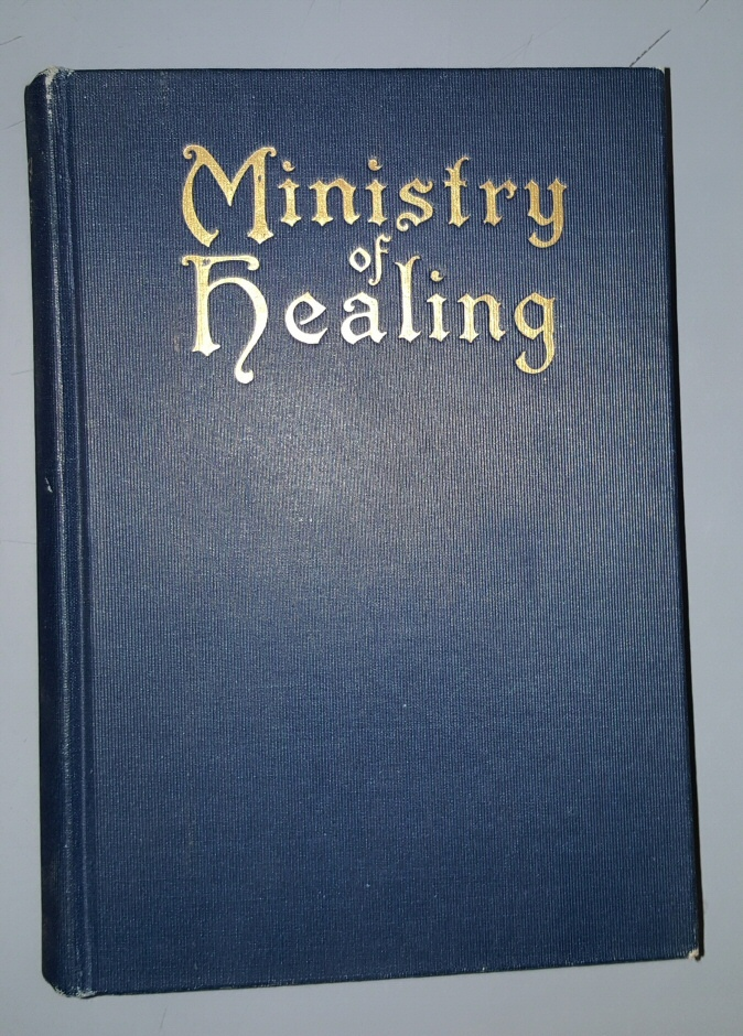 The Ministry of Healing, White, Ellen G.