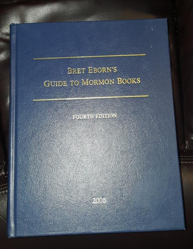 Bret Eborn's Guide to Mormon Books - 2008 - Fourth Edition