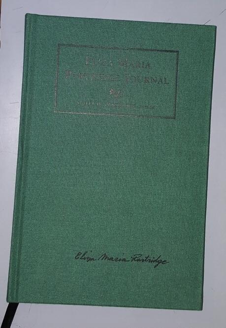 Eliza Maria Partridge Journal, Scott H. Partridge (Editor) and Eliza Maria Partridge Lyman