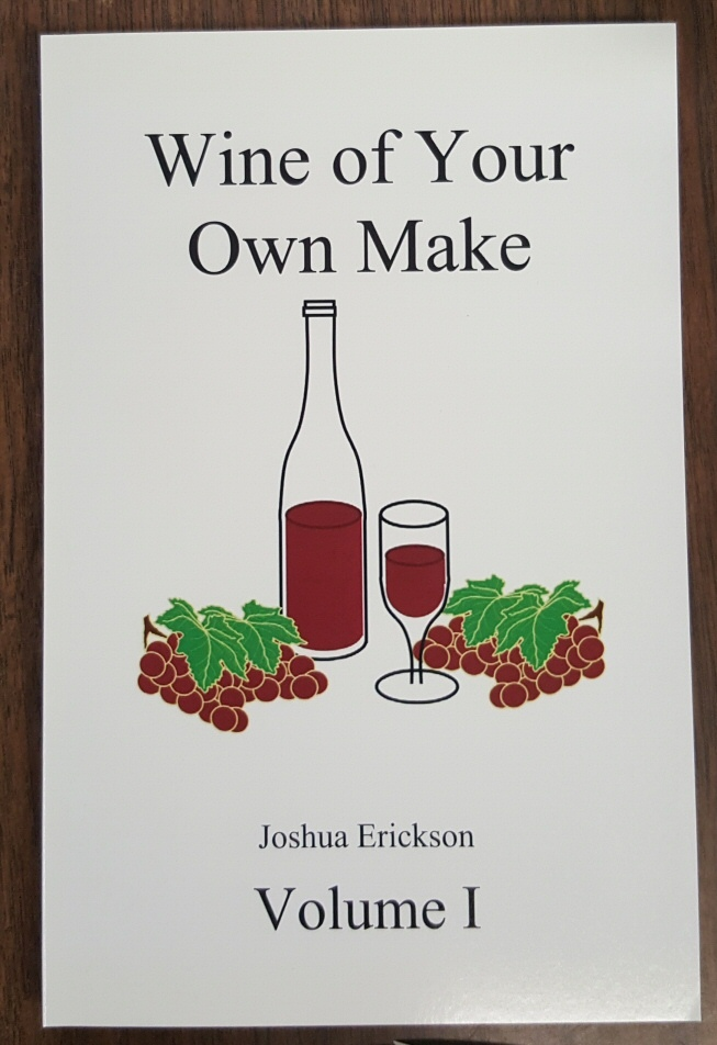 Wine of your Own Make -, Erickson, Joshua