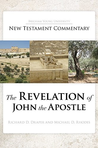 The Revelation of John the Apostle, Draper, Richard D. & Michael D. Rhodes