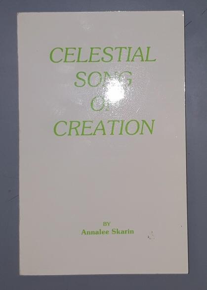 CELESTIAL SONG OF CREATION, Skarin, Annalee