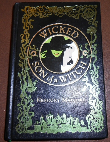 Wicked / Son of a Witch, Maguire, Gregory
