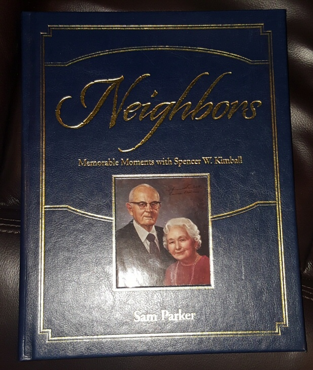 Neighbors;   Memorable Moments with Spencer W. Kimball, Parker, Sam