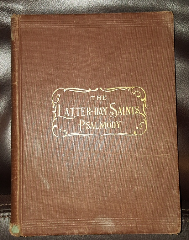 The Latter-Day Saints Psalmody - Providing Music for Every Hymn in the LDS Hymn Book - A Collection of Original Tunes - Composed and Compiled by the Following Committee, Careless, G. and Beesley, E. Daynes, J. J. and Stephens, E. and Griggs, T. C.