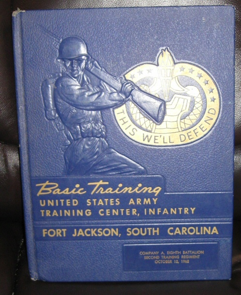Basic Training. United States Army Training Center, Infantry. Fort Jackson, South Carolina. Company A. Eighth Battalion Second Training Regiment, October 12, 1962., United States Army Fort Jackson S.C.