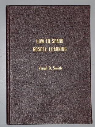 How to Speak Gospel Learning, Smith, Virgil B.