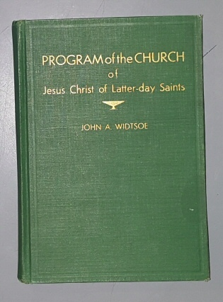 Program of the Church of Jesus Christ of Latter-Day Saints, Widtsoe, John A.