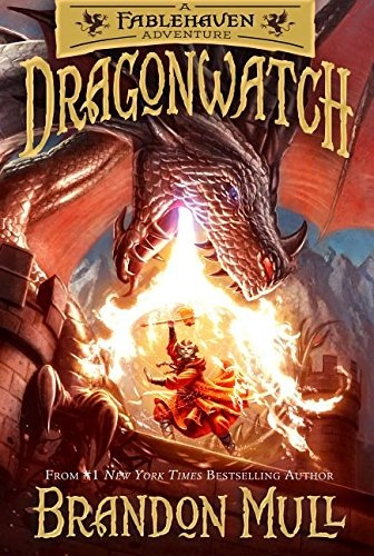 Dragonwatch;  A Fablehaven Adventure, Mull, Brandon
