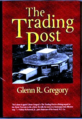 The trading post, Gregory, Glenn R