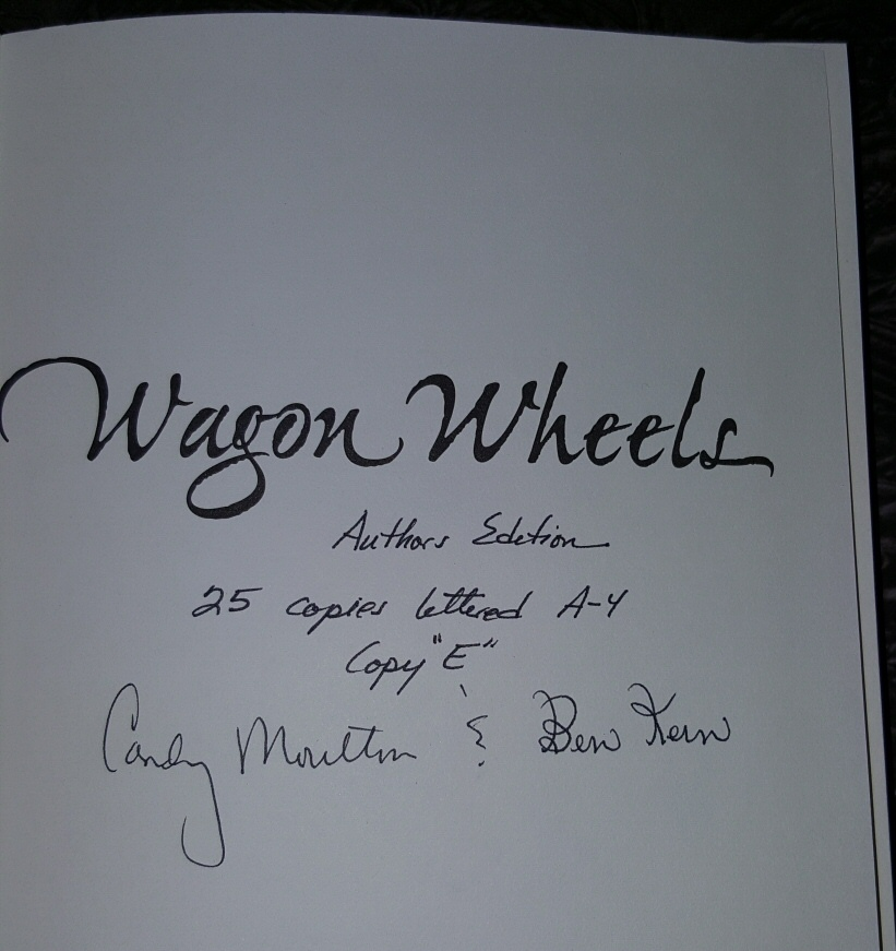 Wagon Wheels;   A Contemporary Journey on the Oregon Trail, Moulton, Candy &  Ben Kern