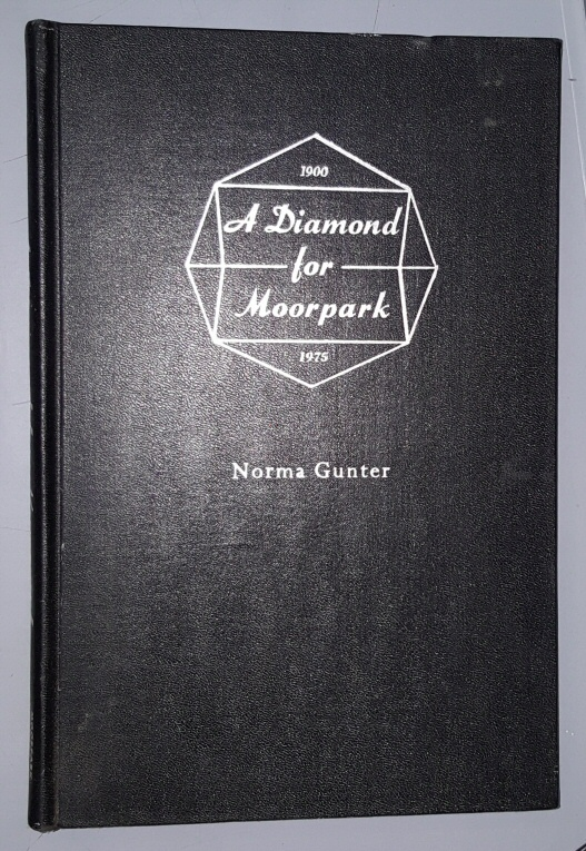 A Diamond for Moorpark; [California]  1900-1975, Gunter, Norma