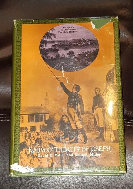 Nauvoo - the City of Joseph, David E & Della S. Miller