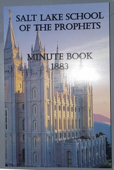 SALT LAKE SCHOOL OF THE PROPHETS - Minute Book 1883, Graffam, Merle (Original Publisher)