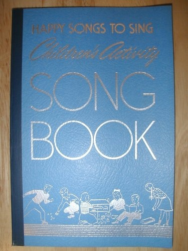 Happy Songs to Sing  Children's Activity Song Book, Church of Jesus Christ of Latter Day Saints