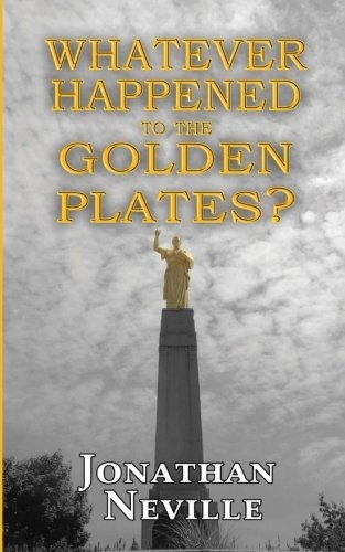 Whatever Happened to the Golden Plates?, Neville, Jonathan