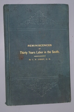 A History of the Richmond Theological Seminary, with Reminiscences of Thirty Years' Work Among the Colored People of the South, Corey, Charles H.