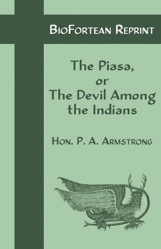 The Piasa or the Devil Among the Indians, Armstrong, Perry Austin