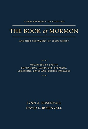 A New Approach to Studying the Book of Mormon  Another Testament of Jesus Christ, Rosenvall, Lynn A. & David L. Rosenvall