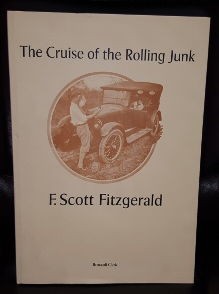 Cruise of the Rolling Junk by F. Scott Fitzgerald, Fitzgerald, F. Scott