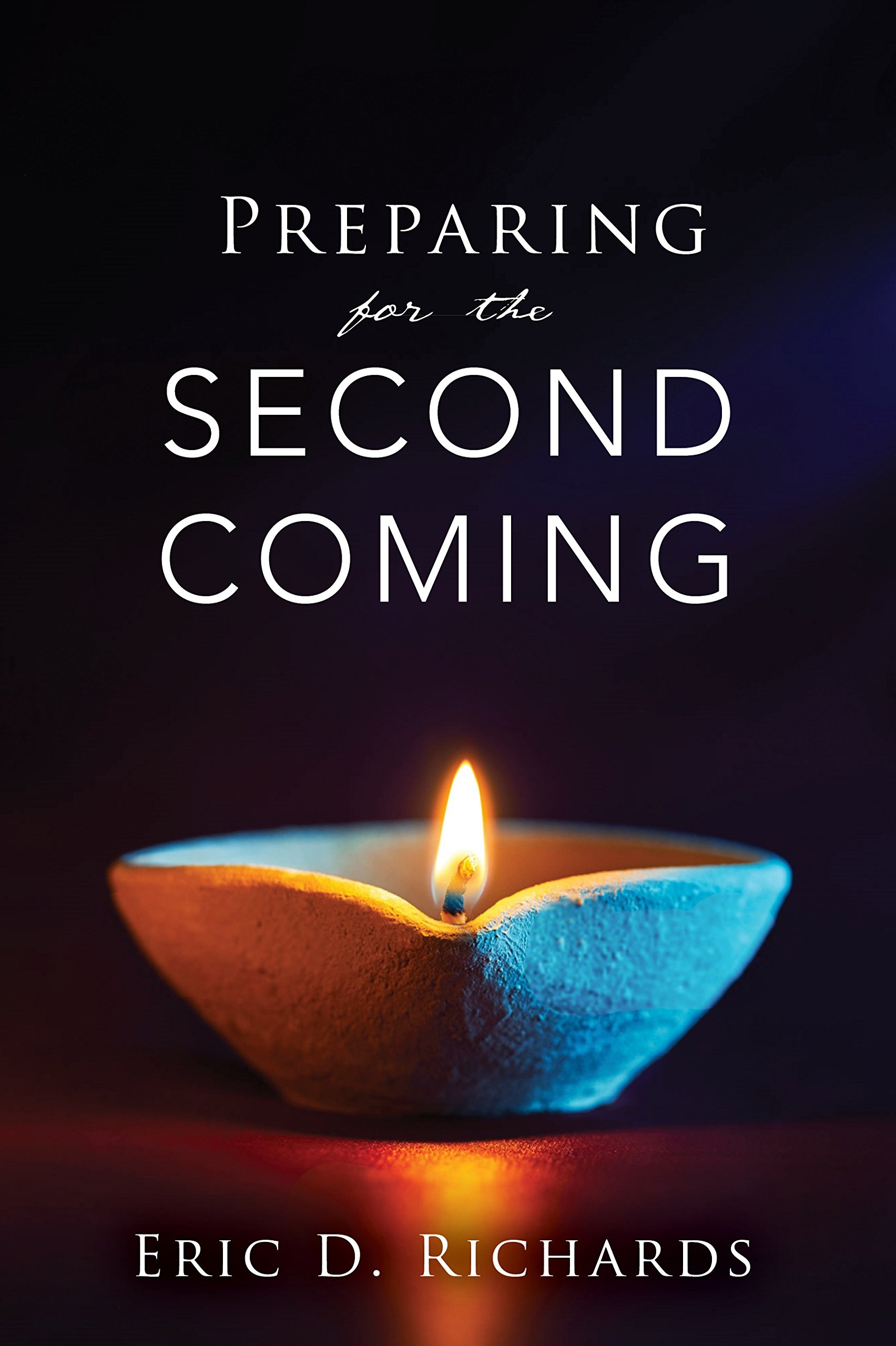 Preparing for the Second Coming, Richards, Eric D.