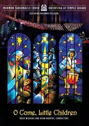 O Come, Little Children DVD - Mormon Tabernacle Choir Christmas 2017, Mormon Tabernacle Choir