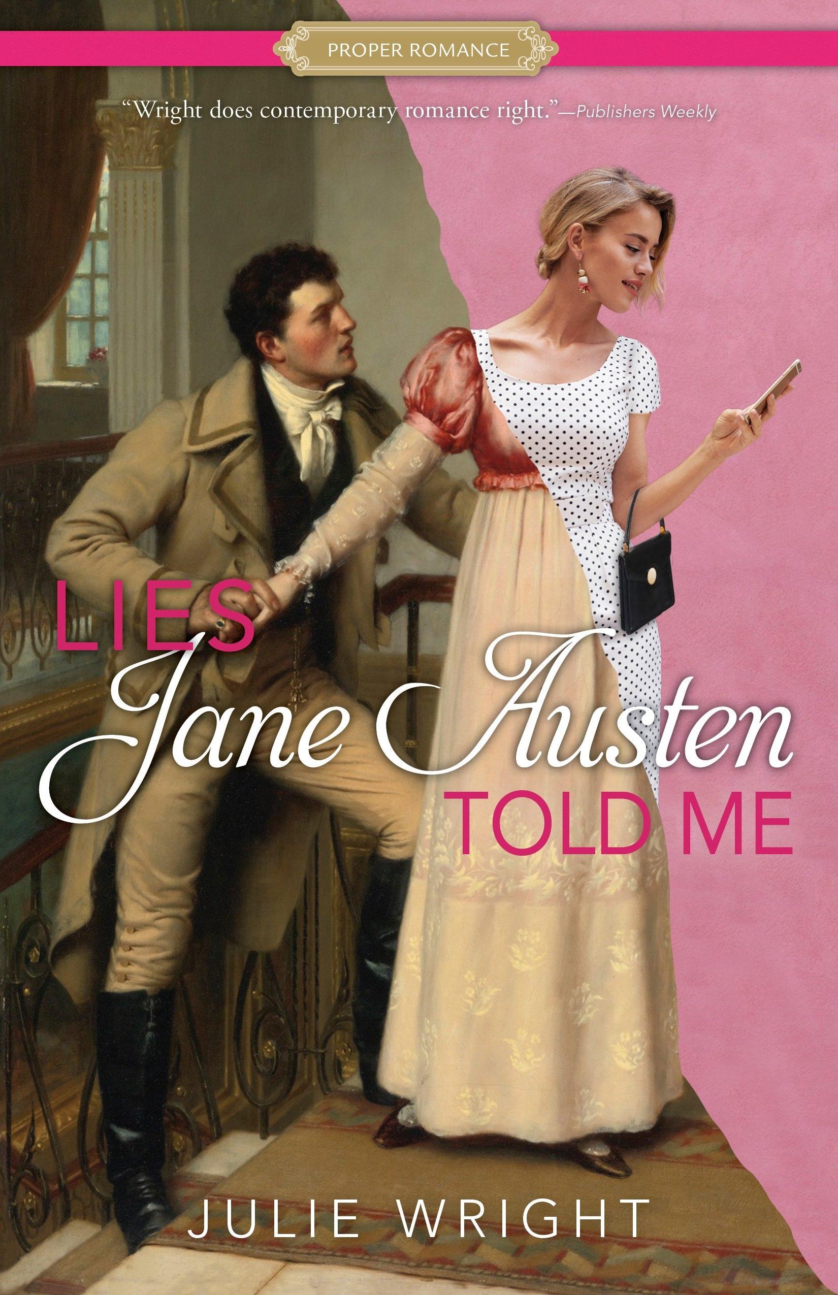 Lies Jane Austen Told Me, Wright, Julie