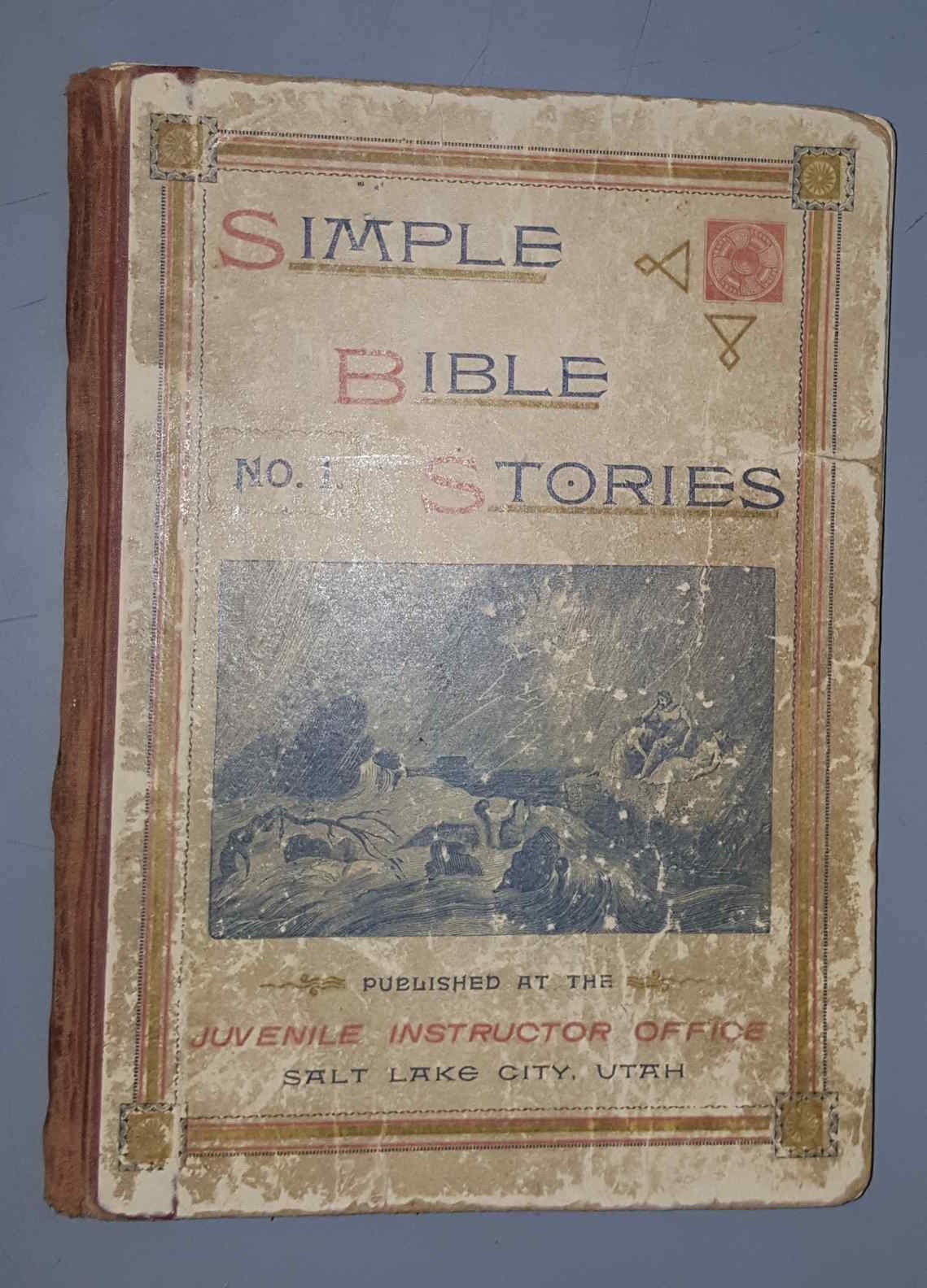 Simple Bible stories;  adapted to the capacity of young children, and designed for use in sabbath schools, Primary Associations, and for home reading