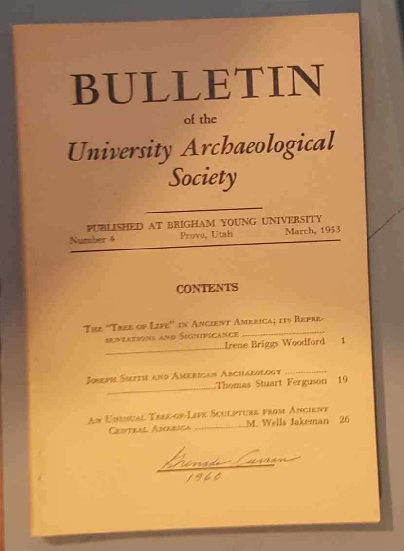 BULLETIN OF THE UNIVERSITY ARCHAEOLOGICAL SOCIETY, Number 4, March, 1953, Jakeman, M. Wells