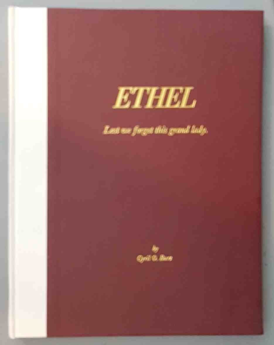 Ethel: a story of faith and courage (Lest we forget this grand lady), Burt, Cyril O.