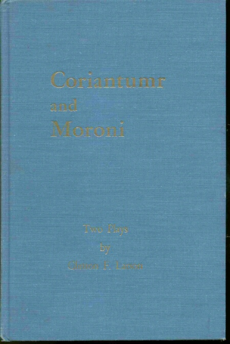 CORIANTUMR & MORONI - Two Plays, Larson, Clinton F