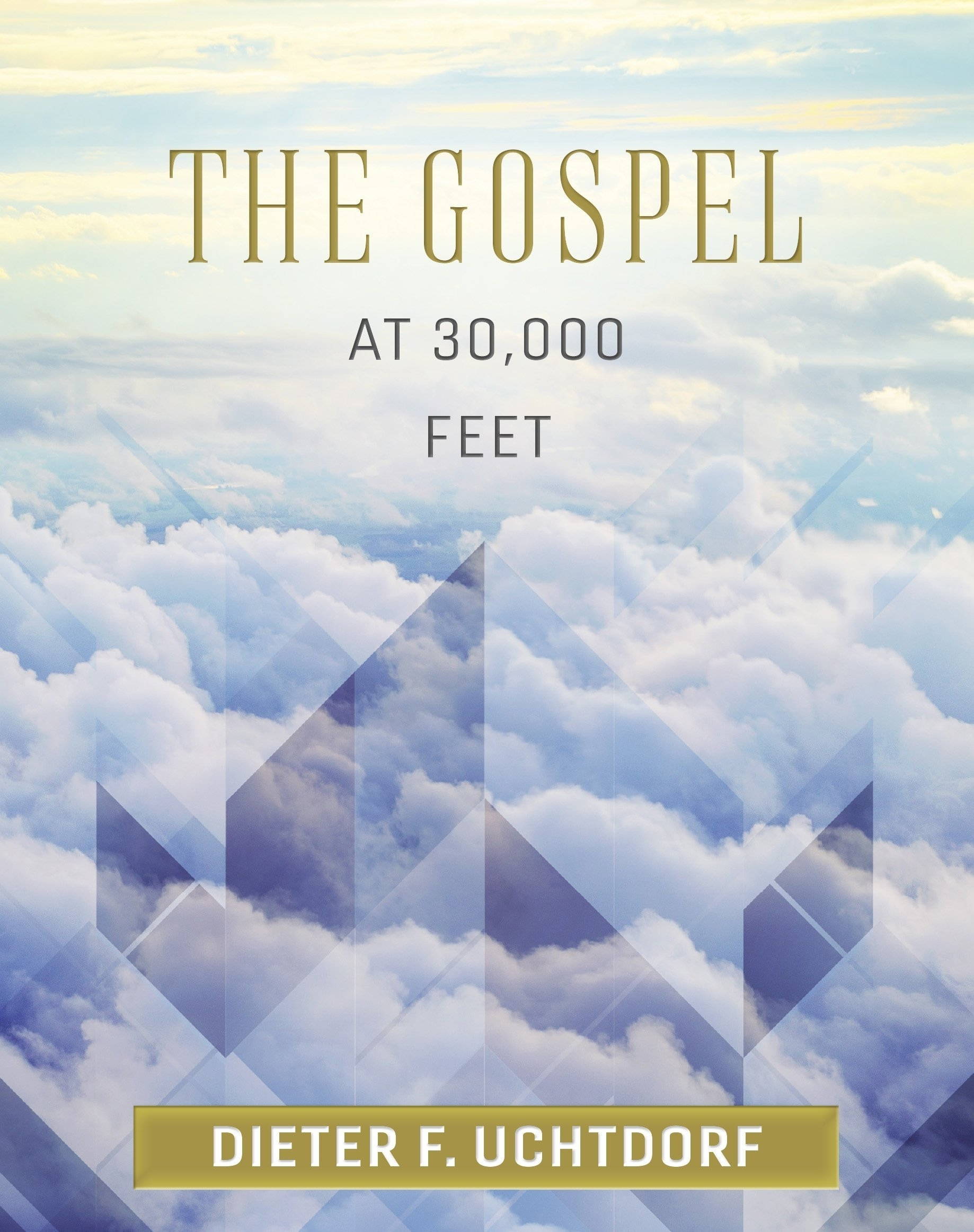 Image for The Gospel at 30,000 Feet