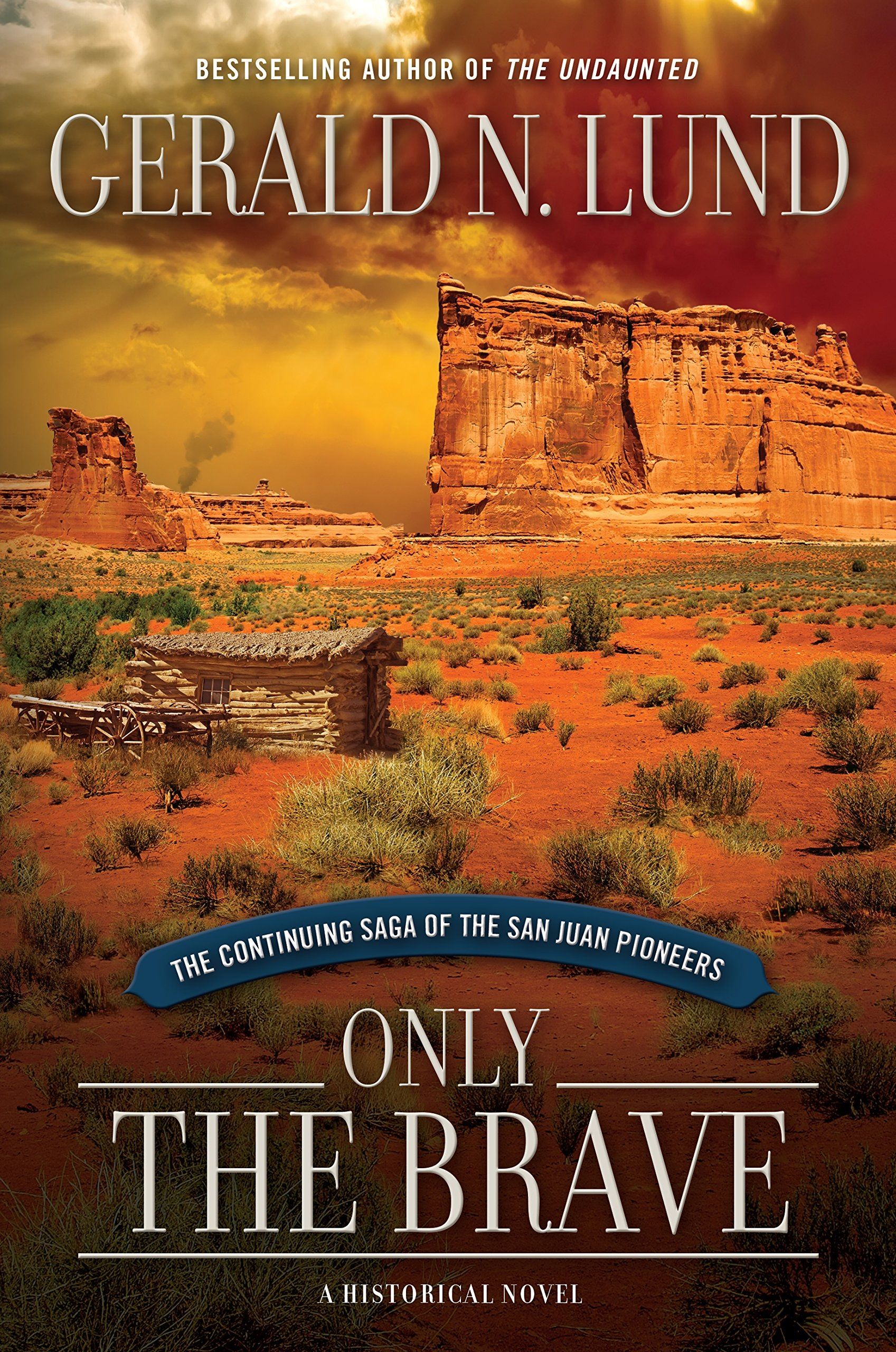 Image for Only the Brave  The Continuing Saga of the San Juan Pioneers