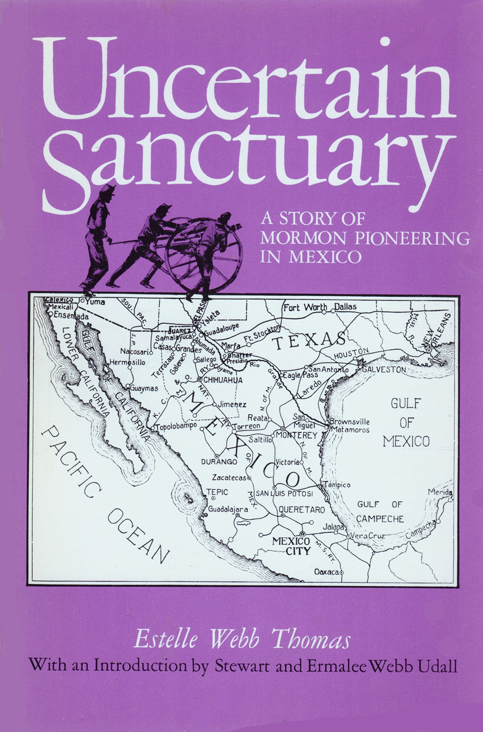 Image for Uncertain Sanctuary A Story of Mormon Pioneering in Mexico