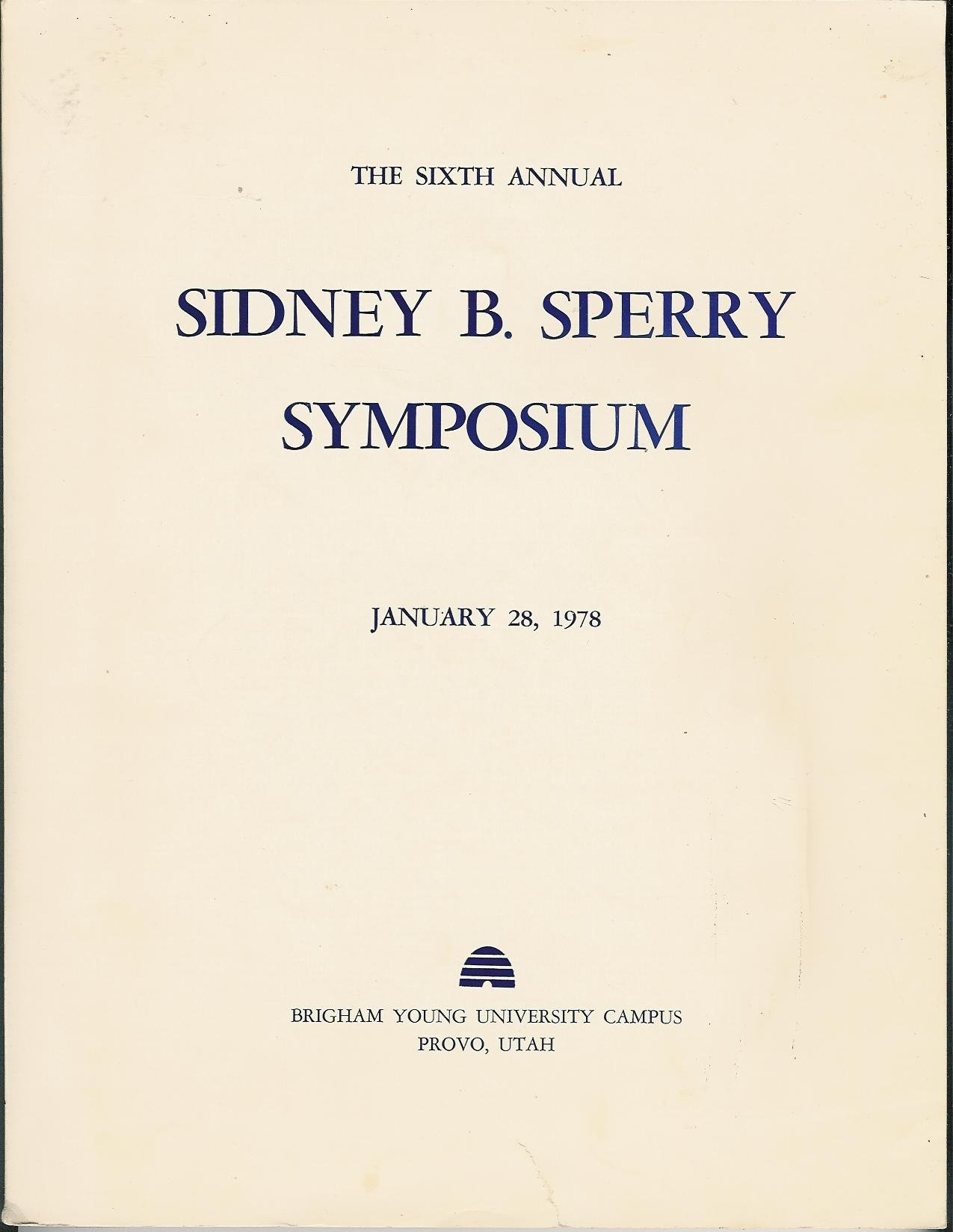 Image for THE Eighth ANNUAL SIDNEY B. SPERRY SYMPOSIUM - Old Testament