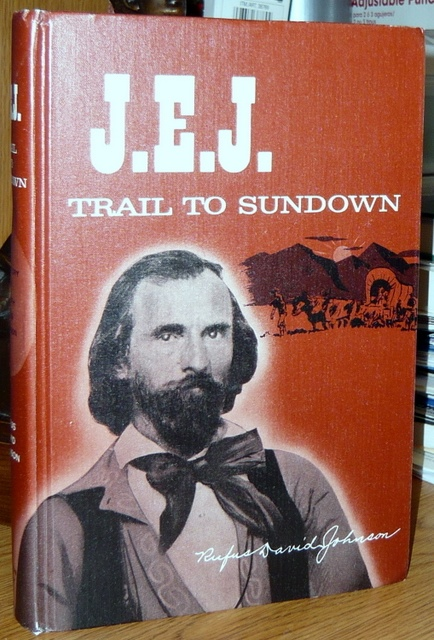 Image for J. E. J. Trail to Sundown, Inscribed