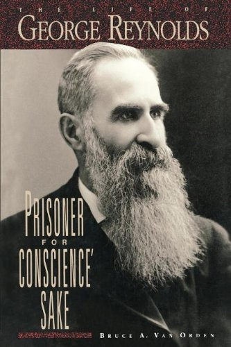 Image for Prisoner for Conscience' Sake The Life of George Reynolds