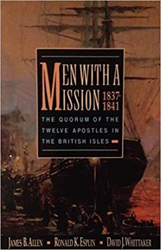 Image for Men with a Mission -   The Quorum of the Twelve Apostles in the British Isles, 1837-1841