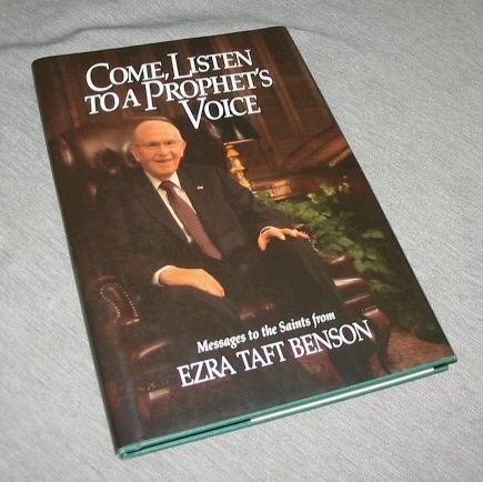 COME, LISTEN TO A PROPHET'S VOICE, Benson, Ezra Taft