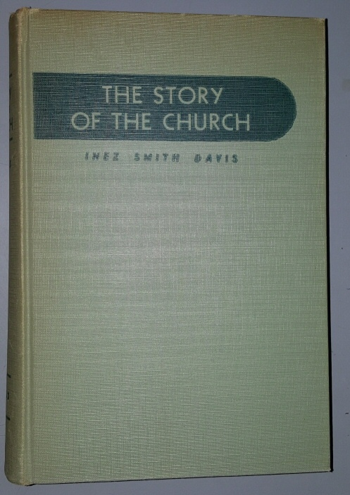 THE STORY OF THE CHURCH (MORMON), Davis, Inez Smith