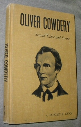 Image for OLIVER COWDERY - SECOND ELDER AND SCRIBE