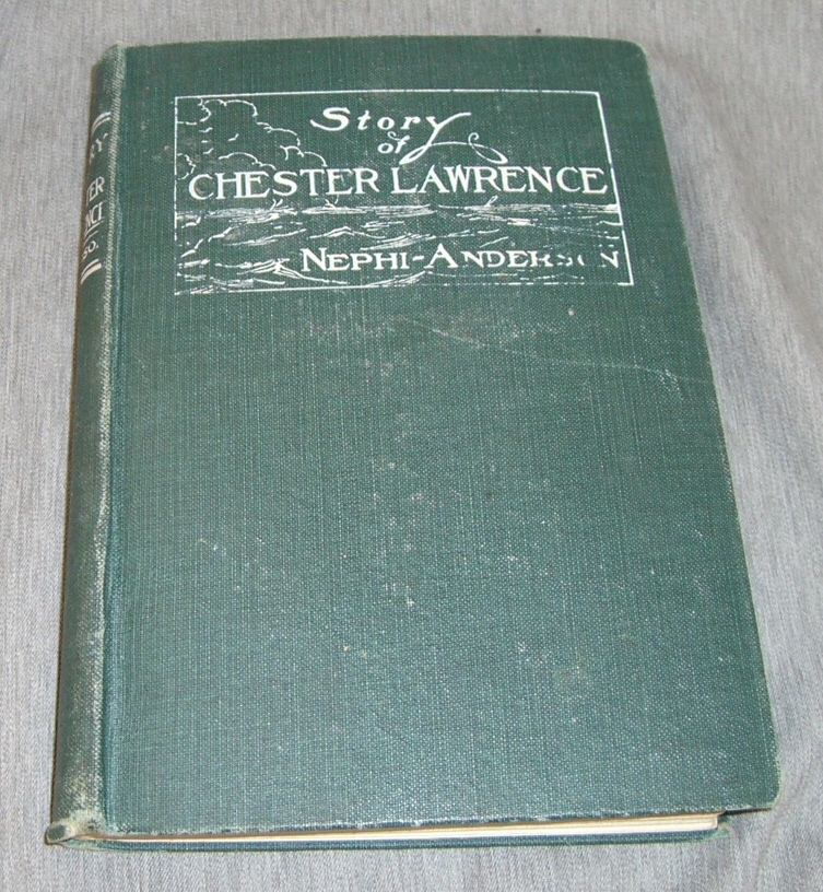 "STORY OF CHESTER LAWRENCE - Being the completed account of one who played an important part in ""Piney Ridge Cottage"", Anderson, Nephi"