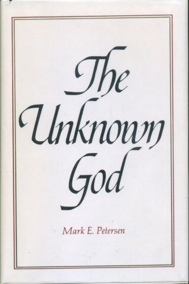 THE UNKNOWN GOD, Petersen, Mark E