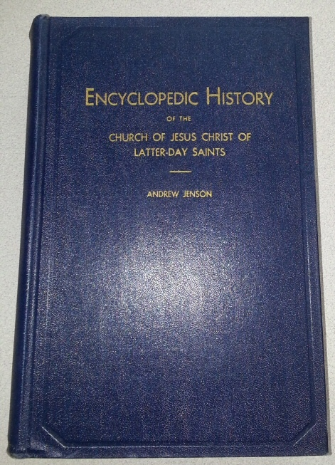 Encyclopedic History of the Church of Jesus Christ of Latter-Day Saints, Jenson, Andrew