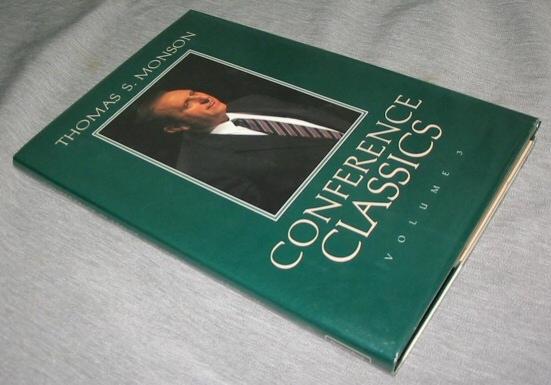 Conference Classics - Vol 3 -, Monson, Thomas S.