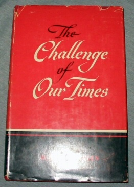 THE CHALLENGE OF OUR TIMES, Skousen, Cleon W