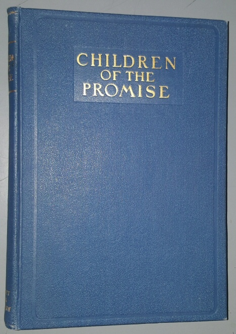 CHILDREN OF THE PROMISE -  Stories from the Old Testament, Evans, John Henry